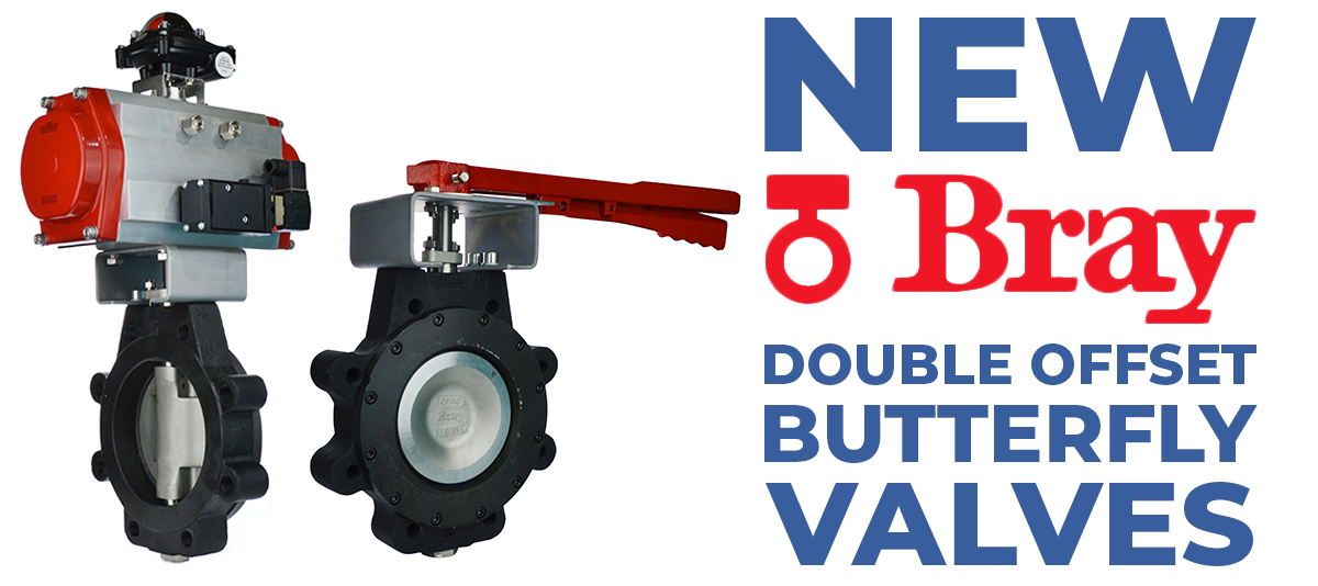 New Bray double offset butterfly valves